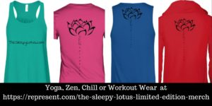 Yoga, Zen, Chill or Workout Tops
